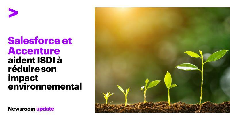 Salesforce et Accenture aident ISDI à réduire son impact sur l'environnement et à sensibiliser ses clients sur la question du développement durable